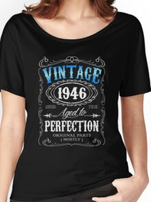 70th birthday gift for men Vintage 1946 aged to perfection 70 birthday Women's Relaxed Fit T-Shirt