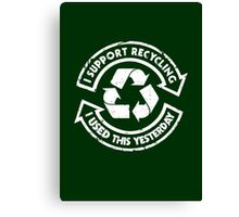 I support recycling Canvas Print