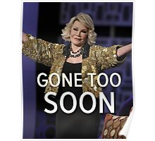Joan Rivers Gone Too Soon Poster