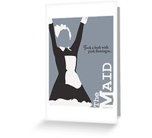 The Maid Greeting Card