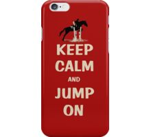 Keep Calm and Jump On Horse Pillows, iPhone Cases,T-Shirt or Hoodie's and More! iPhone Case/Skin