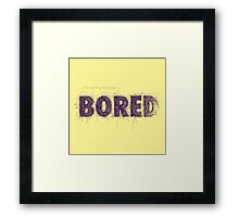 Only boring people - purple Framed Print