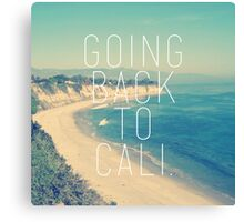 Going Back to Cali Canvas Print