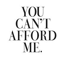 You can't afford me Vogue Typography by RexLambo