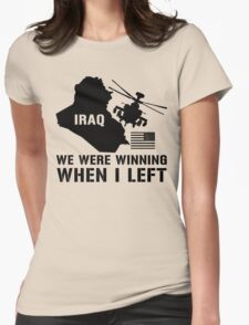 Iraq- Winning when I left Womens Fitted T-Shirt