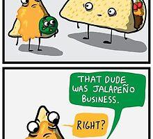 Taco Nacho Jalapeño Puns by odog5960