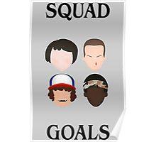 stranger things squad goals Poster