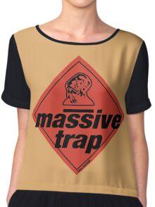 Massive Trap Chiffon Top