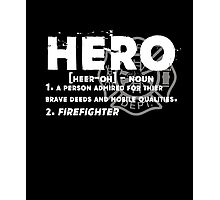 Firefighters Shirts - Firefighters Hero T-shirt Photographic Print