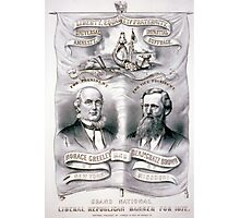 Grand National Liberal Republican banner for 1872 - 1872 Photographic Print