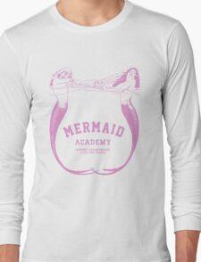 Mermaid Academy   Long Sleeve T-Shirt