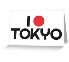 i love tokyo Greeting Card