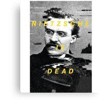 Nietzsche Is Dead Canvas Print