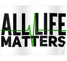 All Life Matters Poster
