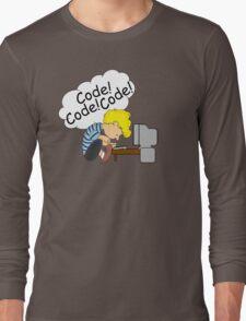 Code! Code! Code! Long Sleeve T-Shirt