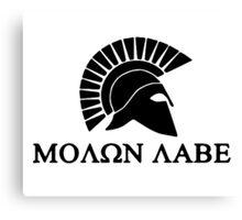 Molon lave - Spartan warrior Canvas Print