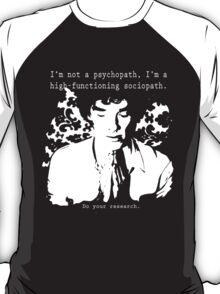 High-functioning Scociopath T-Shirt