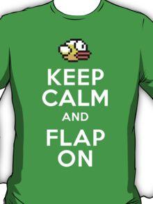 Keep Calm and Flap On T-Shirt