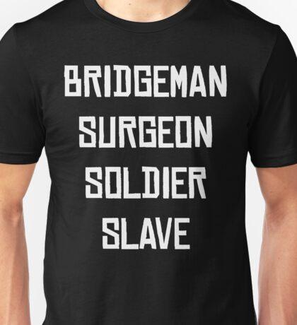 Bridgeman Surgeon Soldier Slave Stormblessed Unisex T-Shirt