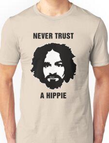Charlie Manson Never Trust A Hippie Unisex T-Shirt