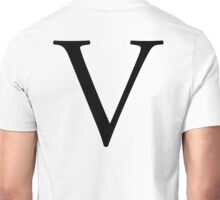 V, Alphabet, Letter, Vee, Victoria, Vincent, Victor, A to Z, 22nd Letter of Alphabet, Initial, Name, Letters, Tag, Nick Name Unisex T-Shirt