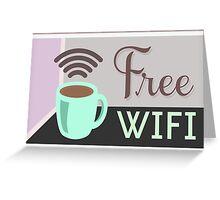 Free WI-FI, Internet Cafe Poster Greeting Card