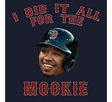 I Did It All For The Mookie 2 - Red Sox Photographic Print