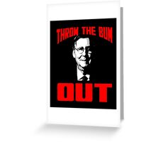 Mitch McConnell Throw the Bum Out Tshirt Greeting Card