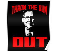 Mitch McConnell Throw the Bum Out Tshirt Poster