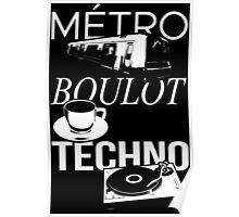 Metro Boulot TECHNO ! Poster