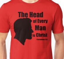 The Head of Every Man is Christ (1 Corinthians 11:3) Unisex T-Shirt