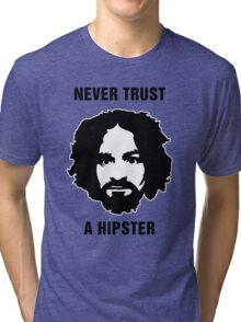 Charlie Manson Never Trust A Hipster Tri-blend T-Shirt