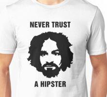 Charlie Manson Never Trust A Hipster Unisex T-Shirt