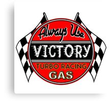 Victory Racing Gas Fuel Vintage Auto Car Advertising Logo Hot Rods Canvas Print
