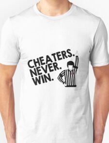 Cheaters Never Win Unisex T-Shirt