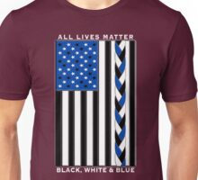 All Lives Matter Black Lives, Blue Lives - Black White and Blue American Flag Unisex T-Shirt