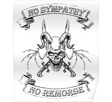 No Sympathy No Remorse Winged Skull with Swords Poster