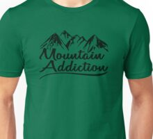 Mountain Addiction. Unisex T-Shirt
