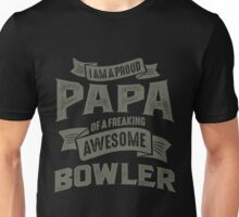 Proud Papa of an Awesome Bowler Unisex T-Shirt