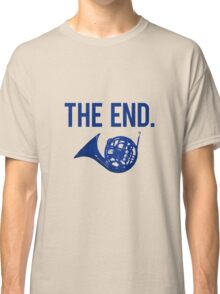 The End. Classic T-Shirt