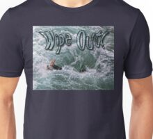 Wipe Out Unisex T-Shirt