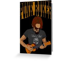 PUNK RUKER  Greeting Card