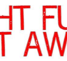 Light Fuse Get Away - Fireworks Warning Instruction Sticker