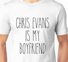 Chris Evans is my boyfriend Unisex T-Shirt