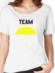 Team Yellow Umbrella – Mother, Ted, HIMYM Women's Relaxed Fit T-Shirt