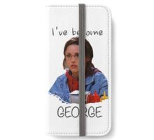Elaine - I've Become George (dark) iPhone Wallet/Case/Skin