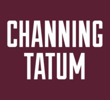 CHANNING TATUM <3 by Articles & Anecdotes