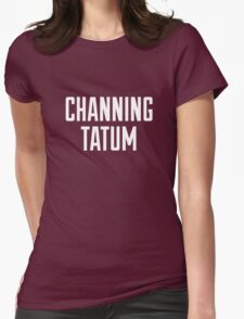 CHANNING TATUM <3 Womens Fitted T-Shirt