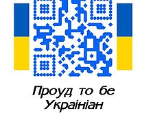 Proud to be Ukrainian - QR Code by Ed Warick