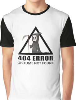 404 Error - COSTUME NOT FOUND Graphic T-Shirt